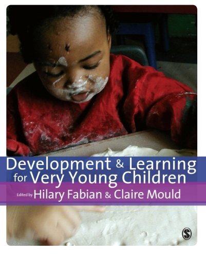 Development & Learning for Very Young Children from SAGE Publications Ltd