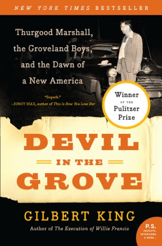 Devil In The Grove: Thurgood Marshall, the Groveland Boys, and the Dawn of a New America (P.S.) from Harper Perennial