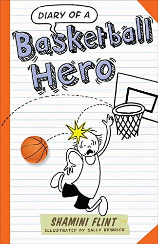 Diary of a Basketball Hero from Murdoch Books