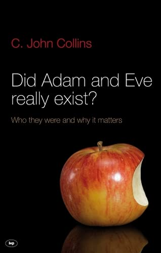 Did Adam and Eve Really Exist? from IVP