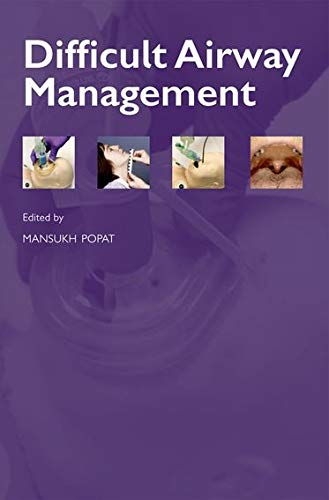 Difficult Airway Management (Oxford Anaesthesia Library) from Oxford University Press, USA