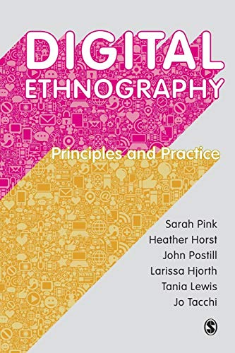 Digital Ethnography: Principles and Practice from SAGE Publications Ltd