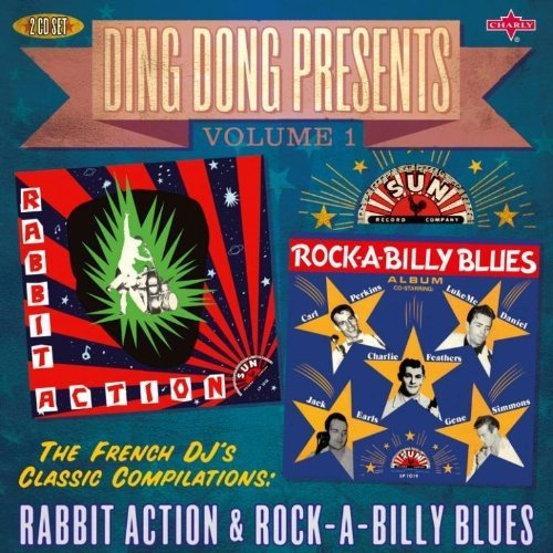 Ding Dong Presents Vol. 1: Rabbit Action & Rock-A-Billy Blues