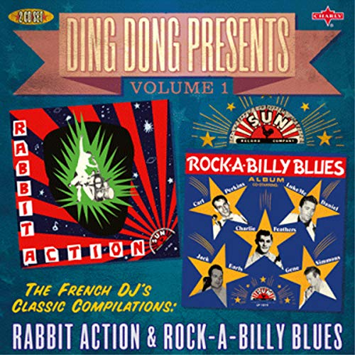 Ding Dong Presents Vol. 1: Rabbit Action & Rock-A-Billy Blues from Various