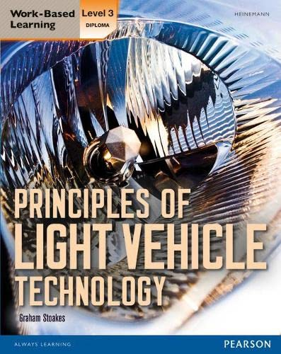 Level 3 Diploma Principles of Light Vehicle Technology Candidate handbook from Heinemann