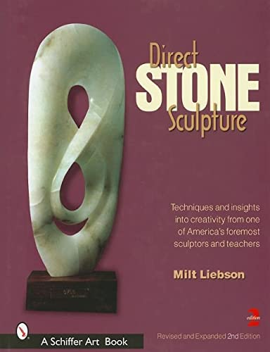 Direct Stone Sculpture (Schiffer Art Books) from Schiffer Publishing
