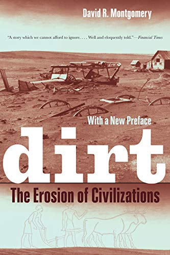 Dirt: The Erosion of Civilizations from University of California Press