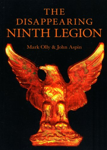 Disappearing Ninth Legion, The:A Popular History from Chronos Books