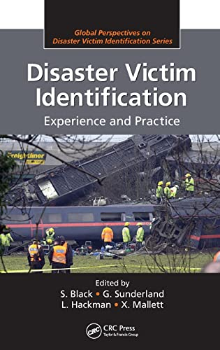 Disaster Victim Identification: Experience and Practice (Global Perspectives on Disaster Victim Identification) from CRC Press