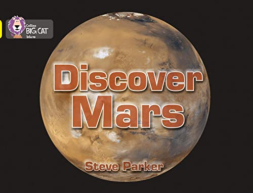 Discover Mars!: Band 03/Yellow (Collins Big Cat) from Collins