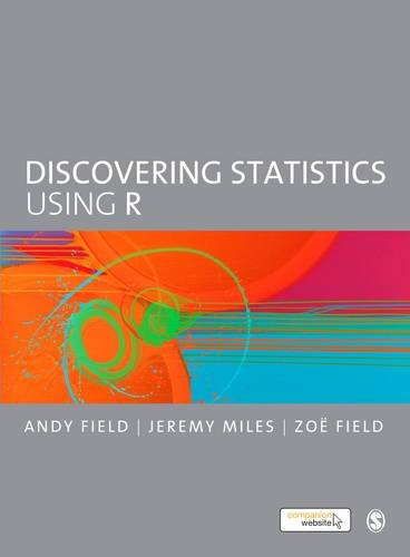 Discovering Statistics Using R from SAGE Publications Ltd