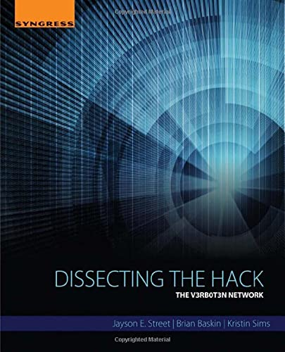 Dissecting the Hack: The V3rb0t3n Network from Elsevier Science Publishing Co Inc