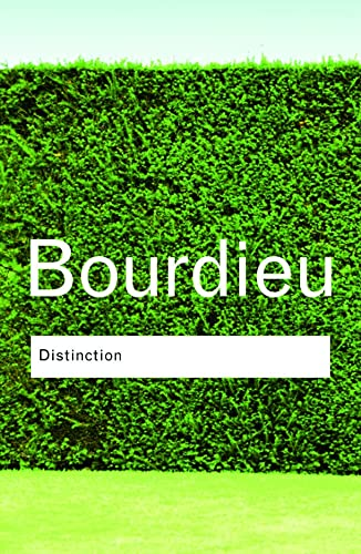 Distinction (Routledge Classics) from Routledge