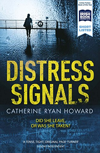 Distress Signals: An Incredibly Gripping Psychological Thriller with a Twist You Won't See Coming from Atlantic Books