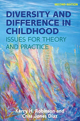Diversity and Difference in Childhood: Issues for Theory and Practice from Open University Press