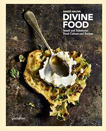 Divine Food: Israeli and Palestinian Food Culture and Recipes: Food Culture and Recipes from Israel and Palestine from DGV