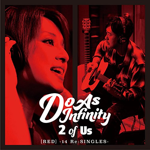 Do As Infinity - 2 Of Us [Red]14 Re: Singles [Japan CD] AVCD-93335 from Avex Japan