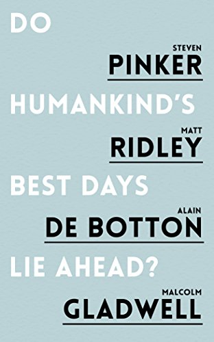 Do Humankind's Best Days Lie Ahead? from Oneworld Publications
