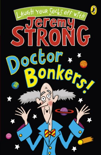 Doctor Bonkers! (Cosmic Pyjamas - book 3) from Puffin
