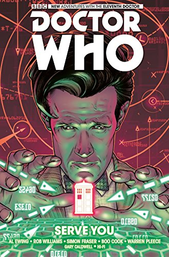 Doctor Who : The Eleventh Doctor Vol.2 (Dr Who Graphic Novel): Serve You: Volume 2 from Titan Comics