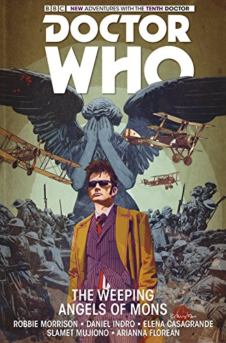 Doctor Who : The Tenth Doctor Vol.2: The Weeping Angels of Mons: Volume 2 from Titan Comics