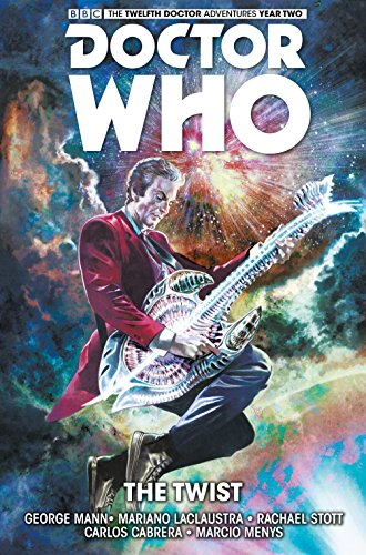 Doctor Who : The Twelfth Doctor Volume 5 - The Twist from Titan Comics