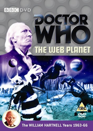 Doctor Who - The Web Planet [DVD] [1965] from BBC