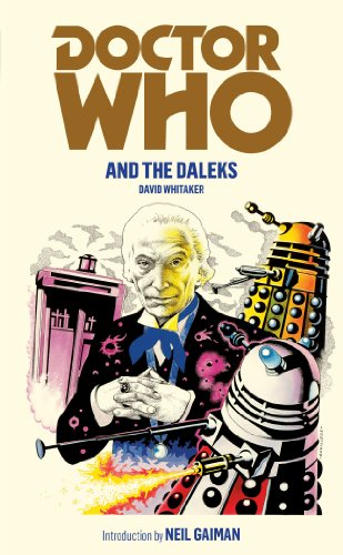 Doctor Who and the Daleks from BBC Books