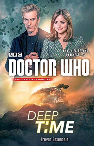 Doctor Who: Deep Time from Broadway Books