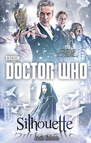 Doctor Who: Silhouette (12th Doctor novel) from BBC Books