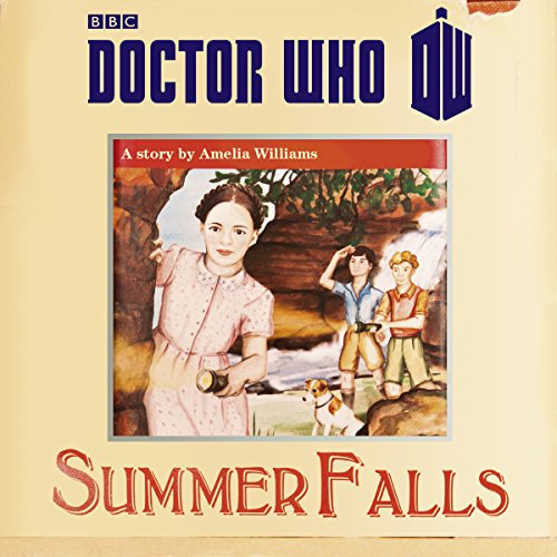 Doctor Who: Summer Falls from BBC Physical Audio