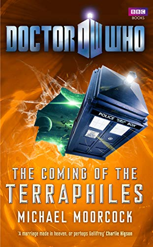 Doctor Who: The Coming of the Terraphiles from BBC Books