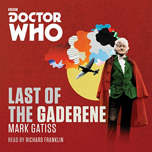 Doctor Who: The Last of the Gaderene: A 3rd Doctor novel from BBC Physical Audio