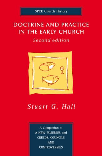 Doctrine and Practice in the Early Church: Second Edition from SPCK Publishing