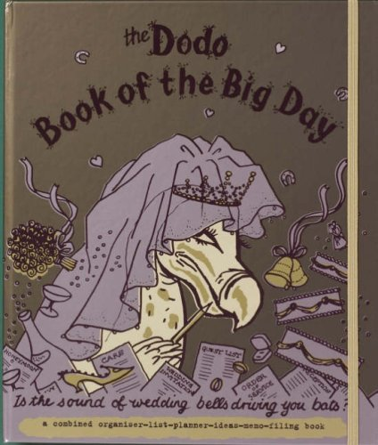 Dodo Book of the Big Day: Is the Sound of Wedding Bells Driving You Bats? (Dodo Pad) from Dodo Pad Ltd