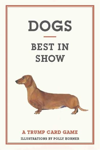 Dogs: Best in Show (Magma for Laurence King) from Laurence