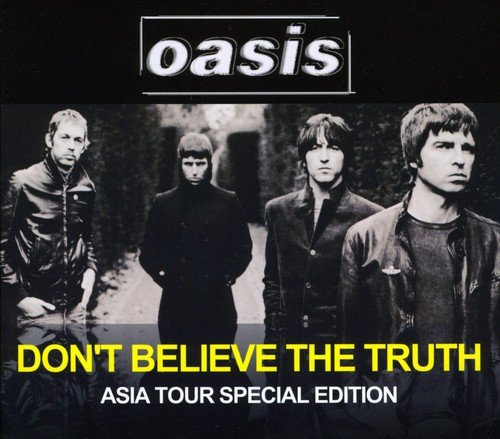 Don't Believe the Truth: Asia Tour Special Edition