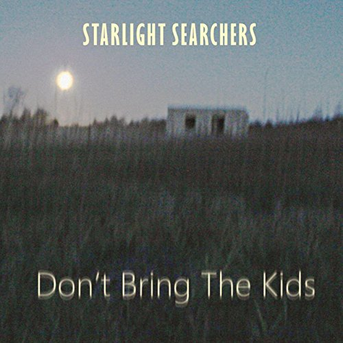 Don't Bring the Kids from SLIPTRICK RECORDS
