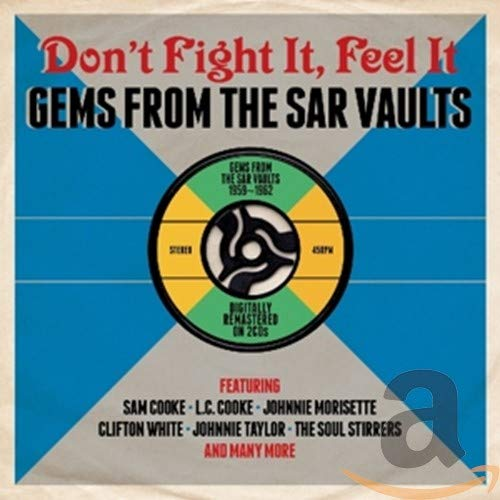 Don't Fight It, Feel It: Gems From The SAR Vaults 1959-1962 [Double CD] from Various