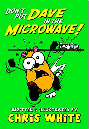 Don't Put Dave in the Microwave! (Poetry) from Caboodle Books Limited
