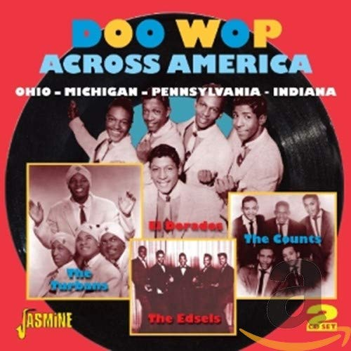 Doo Wop Across America - Ohio / Michigan / Pennsylvania / Indiana from Various