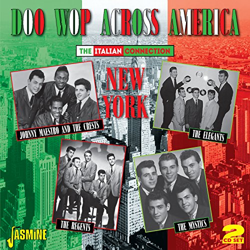 Doo Wop Across America  - The Italian Connection: New York