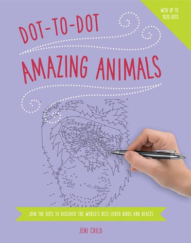 Dot to Dot: Animals: Join the Dots to Reveal the World's Best-Loved Birds and Beasts from Southwater Publishing