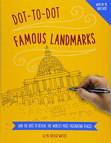 Dot-to-Dot: Famous Landmarks: Join the Dots to Reveal the World's Most Fascinating Places from Southwater Publishing