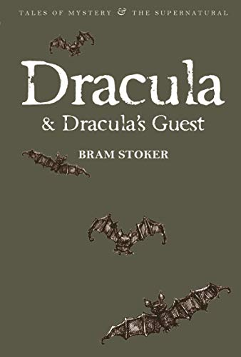 Dracula & Dracula's Guest (Wordsworth Mystery & Supernatural) (Tales of Mystery & the Supernatural) from Wordsworth Editions Ltd