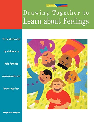 Drawing Together to Learn about Feelings from Fairview Press