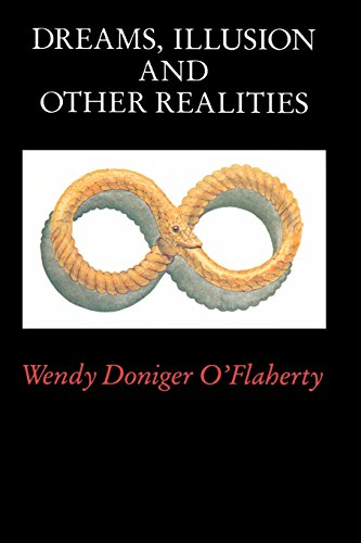 Dreams, Illusion, and Other Realities from University of Chicago Press
