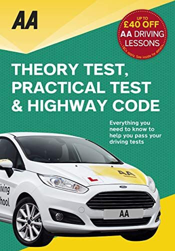 Driving Theory Test, Practical Test & the Highway Code (AA Driving Test) (AA Driving Test Series) from AA Publishing