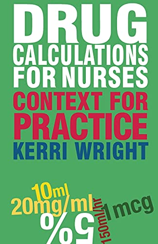 Drug Calculations for Nurses: Context for Practice from Palgrave