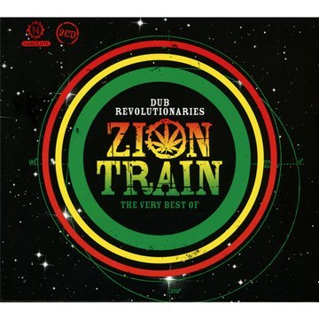 Dub Revolutionaries: The Very Best Of Zion Train
